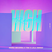 High (Remix) van Maria Becerra