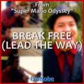 Break Free (Lead the Way) (From