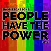 People Have the Power (Live) de Francesca Beghe