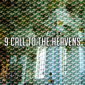 9 Call to the Heavens de Musica Cristiana