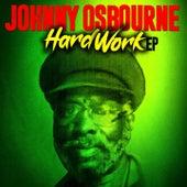 Hard Work by Johnny Osbourne