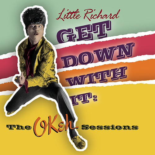 Get Down With It: The Okeh Sessions by Little Richard