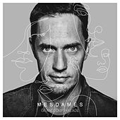 Mesdames by Grand Corps Malade