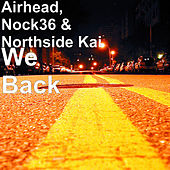 We Back by Airhead