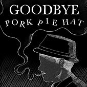 Goodbye Pork Pie Hat von Sacha Adam