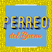 Perreo del Bueno von Various Artists