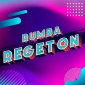 Rumba regeton by Various Artists