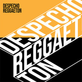 Despecho Reggaetón de Various Artists
