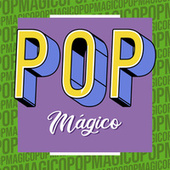 Pop Mágico by Various Artists