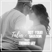 With You (feat. Thomas Jay) de Talia
