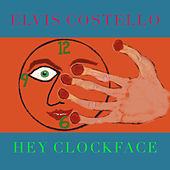 Hey Clockface / How Can You Face Me? de Elvis Costello