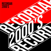 Recordar 2000's de Various Artists