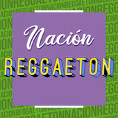 Nación Reggaeton von Various Artists