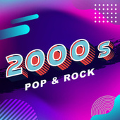 2000's  Pop & Rock de Various Artists