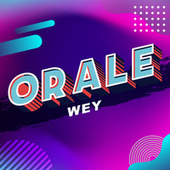 Orale wey de Various Artists