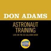 Astronaut Training (Live On The Ed Sullivan Show, January 22, 1961) von Don Adams