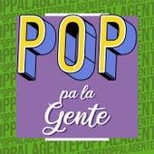 Pop pa la Gente de Various Artists