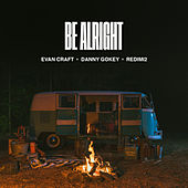 Be Alright de Evan Craft