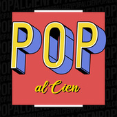Pop al Cien de Various Artists