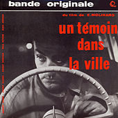 Un Témoin Dans La Ville (Original Motion Picture Soundtrack) by Barney Wilen