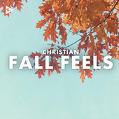 Christian Fall Feels 2020 de Various Artists