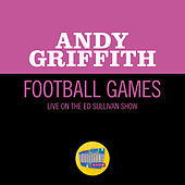 Football Games (Live On The Ed Sullivan Show, January 10, 1954) von Andy Griffith