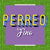 Perreo Fino von Various Artists