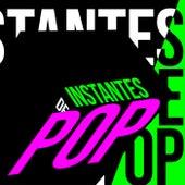 Instantes de Pop by Various Artists