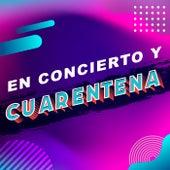 En concierto y cuarentena de Various Artists