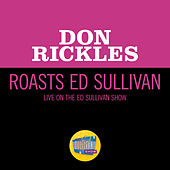 Don Rickles Roasts Ed Sullivan (Live On The Ed Sullivan Show, June 29, 1969) by Don Rickles