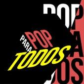 Pop Para Todos von Various Artists