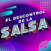 El descontrol de la salsa de Various Artists