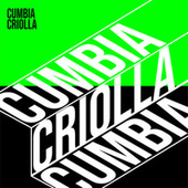 CUMBIA CRIOLLA de Various Artists