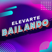 Elevarte bailando de Various Artists