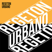 Regeton Urbano von Various Artists