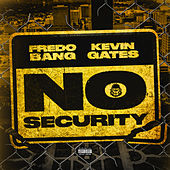 No Security von Fredo Bang