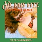 Je Vais Vite (op de Campingdisco) (Lady Bee Remix) von Merol