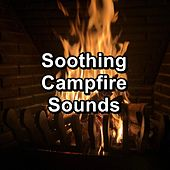 Soothing Campfire Sounds von Yoga