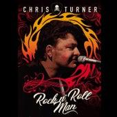 Rock 'n' Roll Man de Chris Turner