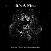 It's a Fire by Amanda Palmer