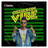 Oseikrom Vibe by Strongman