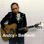 Berhenti by Andry