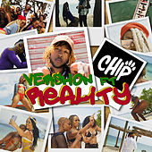 Reality (feat. Chip) by Vershon