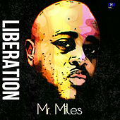 Liberation by MisterMiles