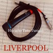 Liverpool de Horacio Tato Turano