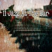 11 Jazz at the Bar by Bar Lounge
