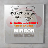 Mirror Mirror von DjNono no Mabhiza