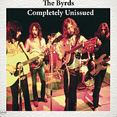 Completely Unissued de The Byrds