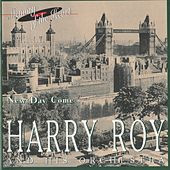 New Day Come by Harry Roy