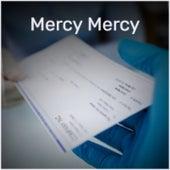Mercy Mercy by Los Machucambos, Doris Day, Xavier Cugat, Elipse, Nino Rivera, Orlando Contreras, Celia Cruz, Doc Watson, Gene Pitney